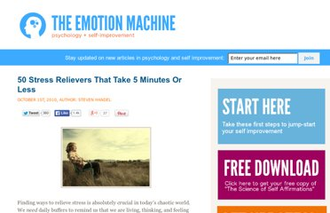 http://www.theemotionmachine.com/50-stress-relievers-that-take-5-minutes-or-less