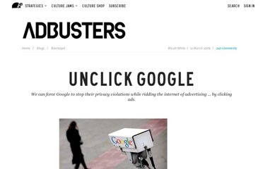 http://www.adbusters.org/blogs/blackspot_blog/unclick_google.html