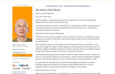 http://sethgodin.typepad.com/seths_blog/2011/05/the-future-of-the-library.html