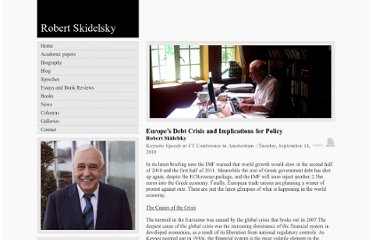 http://www.skidelskyr.com/site/article/europes-debt-crisis-and-implications-for-policy/