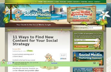 http://www.socialmediaexaminer.com/11-ways-to-find-new-content-for-your-social-strategy/