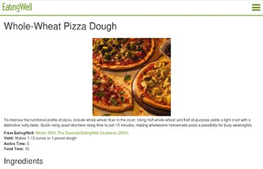 http://mobile.eatingwell.com/recipes/whole_wheat_pizza_dough.html