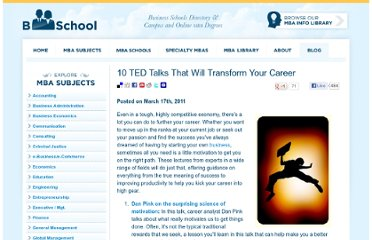 http://www.bschool.com/blog/2011/10-ted-talks-that-will-transform-your-career/
