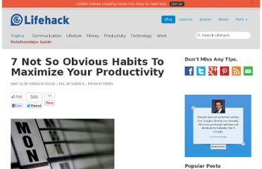 http://www.lifehack.org/articles/productivity/7-not-so-obvious-habits-to-maximize-your-productivity.html