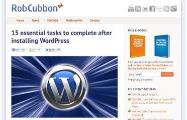 http://robcubbon.com/15-tasks-after-installing-wordpress/