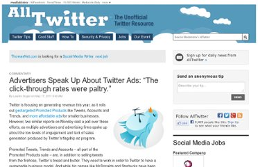 http://www.mediabistro.com/alltwitter/advertisers-speak-up-about-twitter-ads-the-click-through-rates-were-paltry_b8918