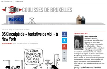 http://bruxelles.blogs.liberation.fr/coulisses/2011/05/dsk-inculp%C3%A9-de-tentative-de-viol-%C3%A0-new-york.html#more