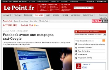 http://www.lepoint.fr/high-tech-internet/facebook-avoue-une-campagne-anti-google-13-05-2011-1330285_47.php