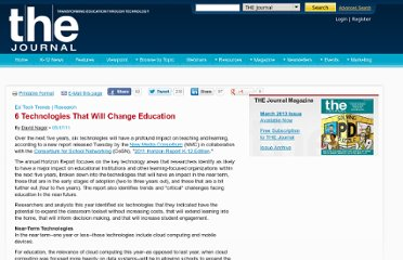 http://thejournal.com/articles/2011/05/17/6-technologies-that-will-change-education.aspx