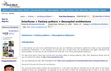 http://www.dotnetspark.com/kb/300-interfaces--factory-pattern--decoupled-architecture.aspx