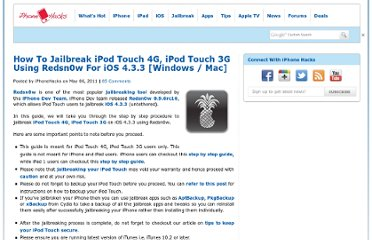 http://www.iphonehacks.com/2011/05/how-to-jailbreak-ipod-touch-4g-ipod-touch-3g-using-redsn0w-for-ios-4-3-3-windows-mac.html#more-6754
