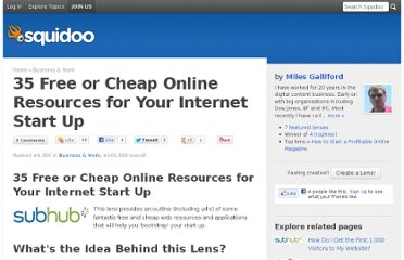 http://www.squidoo.com/35-free-or-cheap-online-resources-for-your-internet-start-up