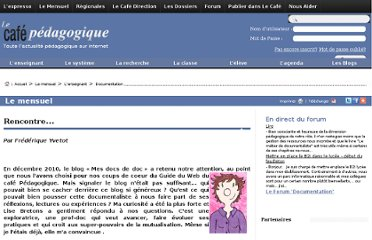 http://www.cafepedagogique.net/lemensuel/lenseignant/documentation/Pages/2011/122_CDI_rencontre.aspx