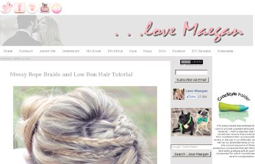 http://www.lovemaegan.com/2011/04/messy-rope-braids-and-low-bun-hair.html