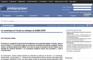 http://www.cafepedagogique.net/lexpresso/Pages/2011/05/190511_colloqueduSGEN.aspx