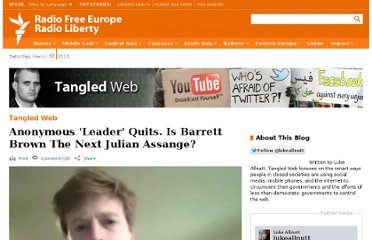 http://www.rferl.org/content/anonymous_leader_quits_is_barrett_brown_the_next_julian_assange/24178655.html