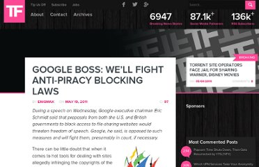 http://torrentfreak.com/google-boss-well-fight-anti-piracy-blocking-laws-110519/