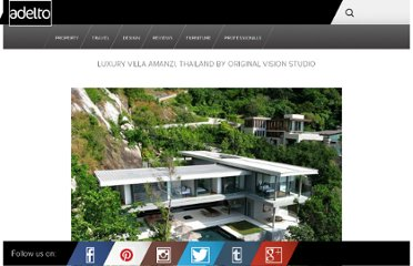 http://www.adelto.co.uk/luxury-villa-amanzi-thailand-by-original-vision-studio/