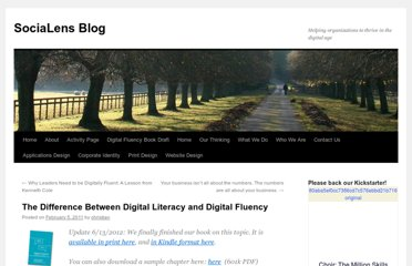 http://www.socialens.com/blog/2011/02/05/the-difference-between-digital-literacy-and-digital-fluency/