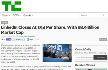 http://techcrunch.com/2011/05/19/linkedin-closes-at-94-per-share-with-8-9-billion-market-cap/