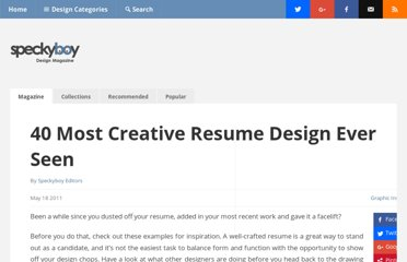 http://speckyboy.com/2011/05/18/40-most-creative-resume-design-ever-seen/