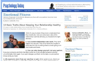 http://www.psychologytoday.com/blog/emotional-fitness/200909/10-basic-truths-about-keeping-your-relationship-healthy