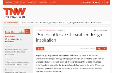 http://thenextweb.com/dd/2011/05/19/15-incredible-sites-to-visit-for-design-inspiration/