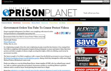 http://www.prisonplanet.com/government-orders-you-tube-to-censor-protest-videos.html