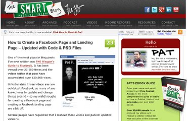 http://www.smartpassiveincome.com/how-to-create-a-facebook-page-and-landing-page-updated-with-code-psd-files/