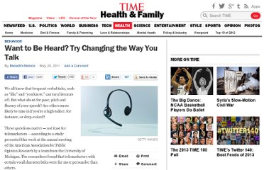 http://healthland.time.com/2011/05/20/want-to-be-heard-try-changing-the-way-you-talk/