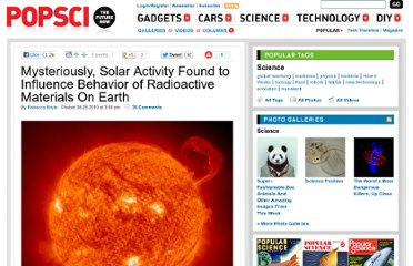http://www.popsci.com/science/article/2010-08/strange-solar-particles-might-be-affecting-earths-radioactive-materials-scientists-say