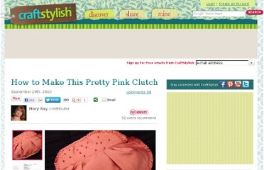http://www.craftstylish.com/item/11968/how-to-make-this-pretty-pink-clutch