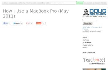 http://dougbelshaw.com/blog/2011/05/15/how-i-use-a-macbook-pro-may-2011/