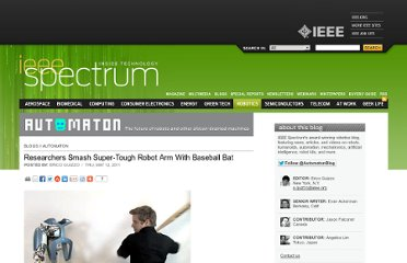 http://spectrum.ieee.org/automaton/robotics/humanoids/researchers-smash-super-tough-robot-arm-with-bat