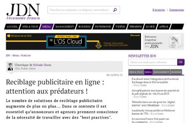 http://www.journaldunet.com/ebusiness/expert/43748/reciblage-publicitaire-en-ligne---attention-aux-predateurs.shtml
