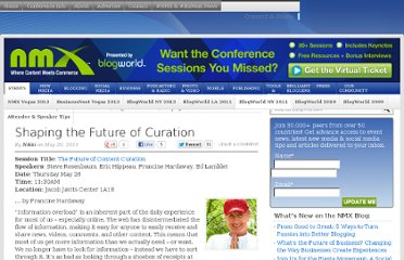 http://www.blogworld.com/2011/05/20/shaping-the-future-of-curation/
