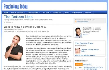 http://www.psychologytoday.com/blog/the-bottom-line/201105/want-know-if-someone-likes-you