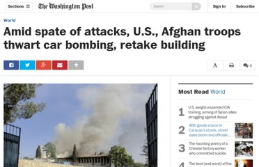 http://www.washingtonpost.com/world/taliban-seize-afghan-government-building-in-commando-style-raid-killing-three-officials-say/2011/05/22/AFUD118G_story.html