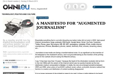 http://owni.eu/2011/05/22/manifesto-for-augmented-journalism/