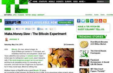 http://techcrunch.com/2011/05/21/the-bitcoin-experiment/