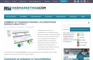 http://www.webmarketing-com.com/2011/05/23/9730-comment-et-pourquoi-passer-accreditation-google-analytics