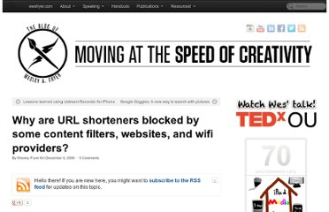 http://www.speedofcreativity.org/2009/12/06/why-are-url-shorteners-blocked-by-some-content-filters-websites-and-wifi-providers/