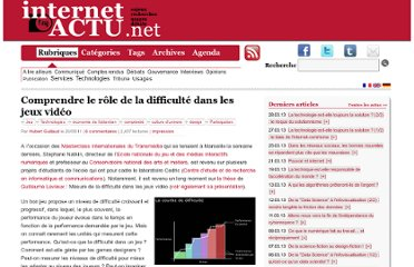 http://www.internetactu.net/2011/05/20/comprendre-le-role-de-la-difficulte-dans-les-jeux-video/