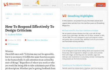 http://www.smashingmagazine.com/2009/10/01/how-to-respond-effectively-to-design-criticism/