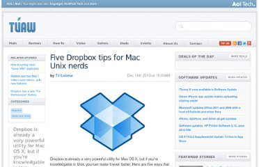 http://www.tuaw.com/2010/12/14/5-dropbox-tips-for-mac-unix-nerds/