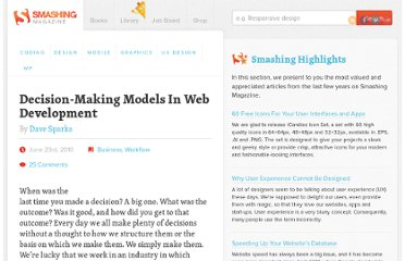 http://www.smashingmagazine.com/2010/06/23/decision-making-models-in-web-development/