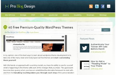 http://www.problogdesign.com/wordpress/40-free-premium-quality-wordpress-themes/
