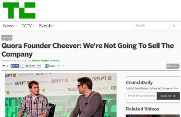 http://techcrunch.com/2011/05/23/quora-founder-cheever-we-have-an-explicit-non-goal-of-selling-the-company/