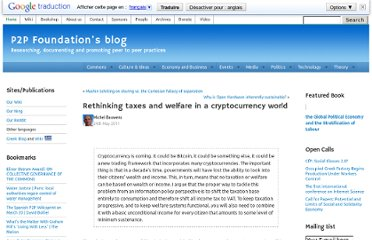 http://blog.p2pfoundation.net/rethinking-taxes-and-welfare-in-a-cryptocurrency-world/2011/05/24