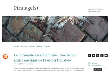 http://piratages.wordpress.com/2011/05/24/la-normalite-exceptionnelle-une-fiction-anticosmetique-de-francois-hollande/